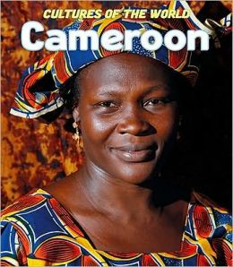 Cultures of the World: Cameroon