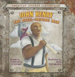 John Henry, Steel-Driving Man