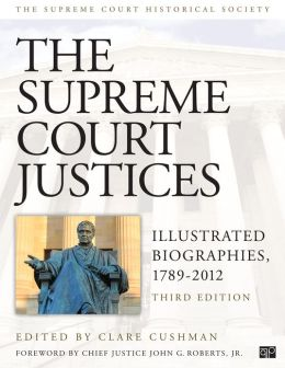 The Supreme Court Justices: Illustrated Biographies