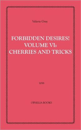 Forbidden Desires! Volume Vi