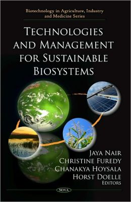 Technologies and Management for Sustainable Biosystems
