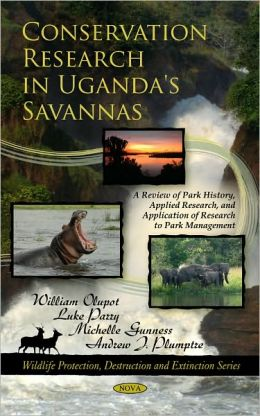 Conservation Research in Uganda's Savannas: A Review of Park History, Applied Research, and Application of Research to Park Management