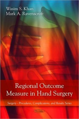 Regional Outcome Measure in Hand Surgery