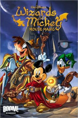 Wizards of Mickey, Volume 1: Mouse Magic