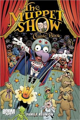 Family Reunion (The Muppet Show Comic Book Series)