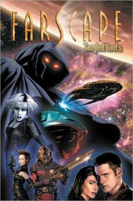 Farscape Volume 4: Tangled Roots