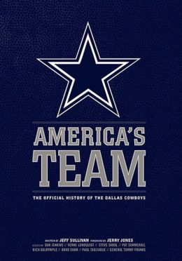 America's Team: The Authorized History of the Dallas Cowboys