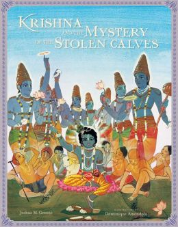 Krishna and the Mystery of the Stolen Calves: A Mandala Classic