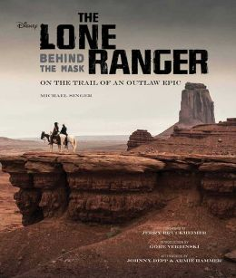 The Lone Ranger: Behind the Mask