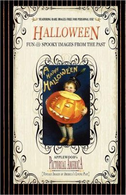 Halloween (Pictorial America): Vintage Images of America's Living Past