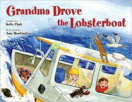 Grandma Drove the Lobsterboat