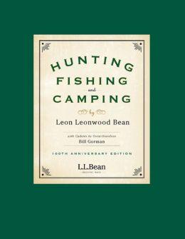 Hunting, Fishing, and Camping: 100th Anniversary Edition