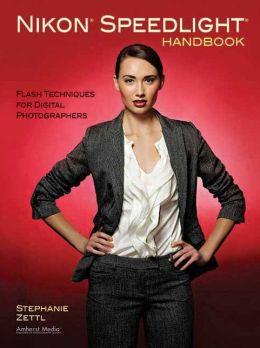 Nikon Speedlight Handbook