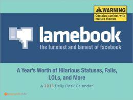 2013 Lamebook Daily Desk Calendar