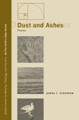 Dust and Ashes: Poems