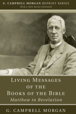 Living Messages of the Books of the Bible: Matthew to Revelation