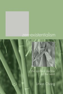 Zen-Existentialism: The Spiritual Decline of the West
