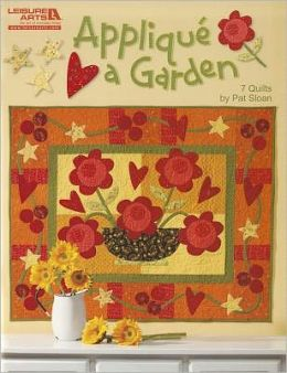Applique A Garden (Leisure Arts #5252)
