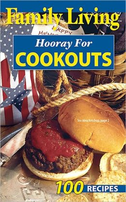 Hooray for Cookouts (Leisure Arts #75349): Hooray for Cookouts