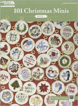 101 Christmas Minis, Book 2 (Leisure Arts #5523)