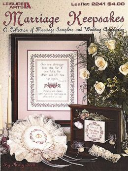 Marriage Keepsakes (Leisure Arts #2241)