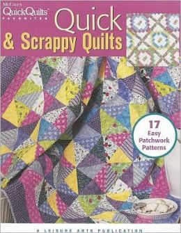 Quick & Scrappy Quilts (Leisure Arts #3954)