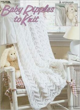 Baby Ripples To Knit (Leisure Arts #3159)