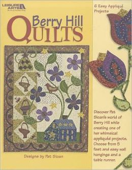Berry Hill Quilts (Leisure Arts #4038)