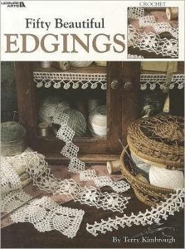 50 Beautiful Edgings to Crochet (Leisure Arts #1509)