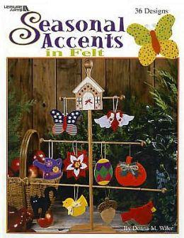 Seasonal Accents in Felt (Leisure Arts #3398)