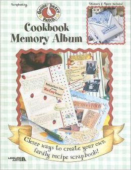 Gooseberry Patch: Cookbook Memory Album (Leisure Arts #3371)