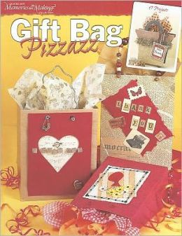 Gift Bag Pizzazz (Leisure Arts #3707)