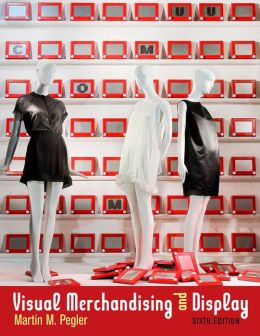 Visual Merchandising and Display, 6th Edition