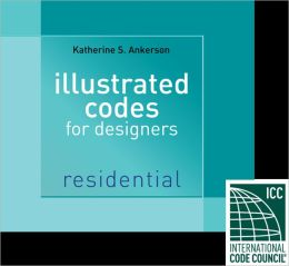 Illustrated Codes for Designers: Residential