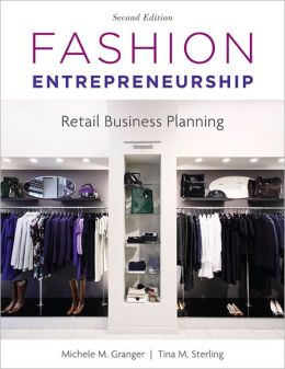 Fashion Entrepreneurship: Retail Business Planning 2nd Edition