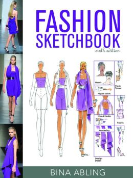Fashion Sketchbook, 6th Edition