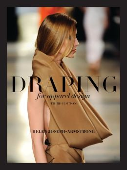 Draping for Apparel Design, 3rd Edition