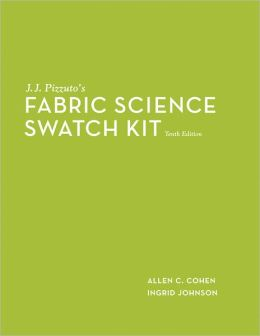 J. J. Pizzuto's Fabric Science Swatch Kit, 10th Edition