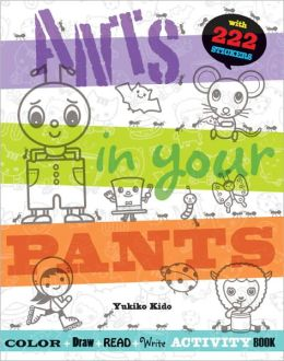 Ants in Your Pants: A Read-and-Learn Coloring Book