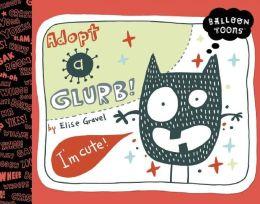 Balloon Toons: Adopt a Glurb
