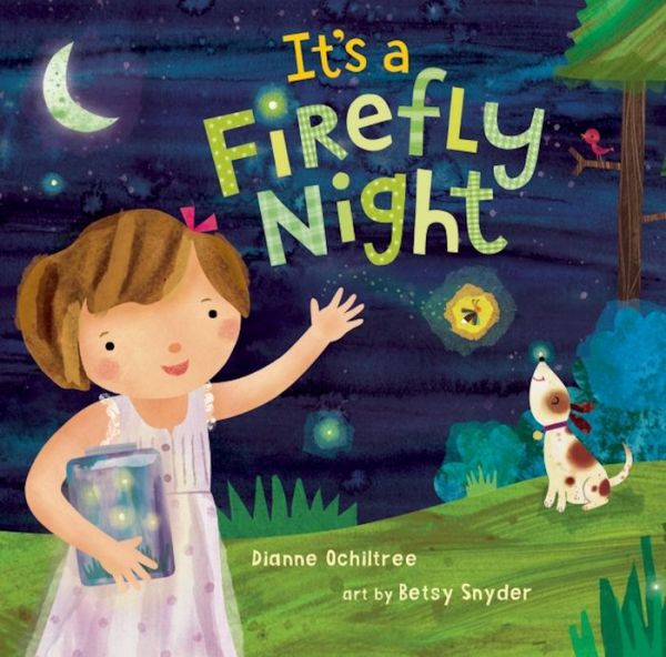 cover of It's a Firefly Night by Dianne Ochiltree