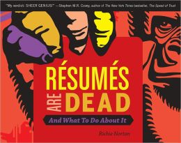 Résumés Are Dead: And What to Do About It