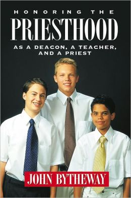 Honoring the Priesthood: As a Deacon, a Teacher, and a Priest