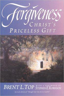 Forgiveness: Christ's Priceless Gift
