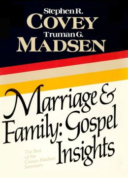 Marriage and Family: Gospel Insights