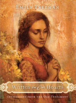 Written on Our Hearts: Invitations from the Old Testament
