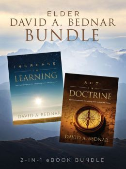 Elder David A. Bednar Bundle: 2-in-1 eBook Bundle