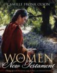 Book Cover Image. Title: Women of the New Testament, Author: Camille Fronk Olson
