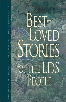 Best Loved Stories of the LDS People, vol. 1