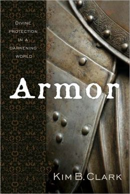 Armor: Divine Protection in a Darkening World